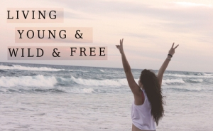 living_young_and_wild_and_free-3868